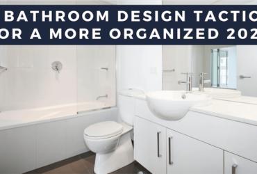 bathroom design tactics 2020