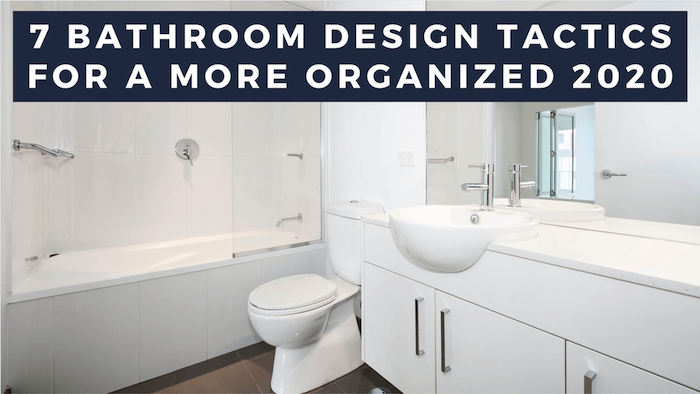 bathroom design tactics 2020